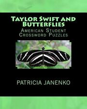 Taylor Swift and Butterflies : American Student Crossword Puzzles by Patricia...