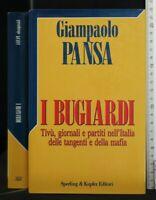 I BUGIARDI. Giampaolo Pansa. Sperling & Kupfer.