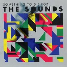 "The Sounds - ""Something To Die For"" - 2011"