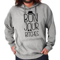 Bonjour B****es French Sarcastic Humor Gift Womens Hooded Pullover Sweatshirt