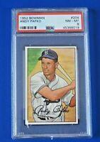 1952 BOWMAN ANDY PAFKO BASEBALL CARD #204 ~ PSA 8