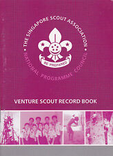 SCOUTS OF SINGAPORE - VENTURE SCOUT RECORD BOOK (PRESIDENT TOP AWARD SYLLABUS)