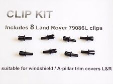 8 NEW A PILLAR TRIM CLIPS 2003 to 2012 Range Rover L322 Windshield 79086L