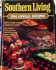 Southern Living Annual Recipes, 1984 Every Single Recipe Month by Month
