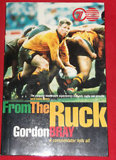 FROM THE RUCK ~ Gordon Bray ~ A COMMENTATOR TELLS ALL ~ RUGBY