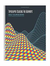 Adult Coloring Books: Topography Coloring for Grownups Featurin... Free Shipping