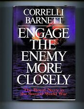 Engage the Enemy More Closely Royal Navy in Second World War, 1st US HBdj VG