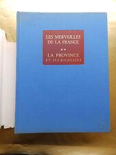 LA PROVINCE ET SES RICHESSES LES MERVEILLES DE LA FRANCE