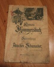 STUDENTIKA, Kleines Kommersbuch von 1903, Sammlung von Ännchen Schumacher
