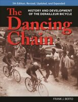 Dancing Chain : History and Development of the Derailleur Bicycle, Paperback ...