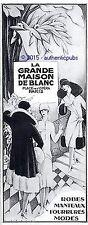 PUBLICITE LA GRANDE MAISON DE BLANC MANTEAU FOURRURE SIGNE LORENZI DE 1925 AD