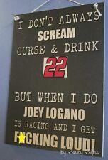 Naughty F*cking Loud Joey Logano Driver Sign Racing Bar Man Cave Tickets