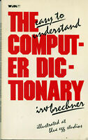 """ITHistory (1983) BOOK: """"The Easy To Understand Computer Dictionery""""(Brechner"""