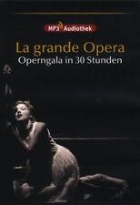 La grande Opera bellas óperas 30 Horas Disfrutar de una audición MP3 Audiothek
