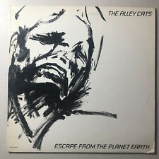ALLEY CATS rare ESCAPE FROM THE PLANET EARTH LP 1982 promo