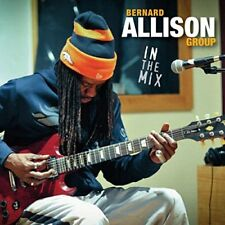 Bernard Allison - In The Mix [CD]