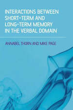 NEW Interactions Between Short-Term and Long-Term Memory in the Verbal Domain
