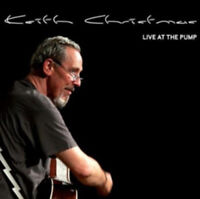 Keith Christmas : Live at the Pump CD (2012) ***NEW*** FREE Shipping, Save £s