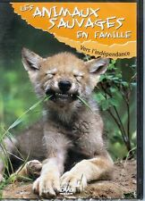 "DVD NEUF ""LES ANIMAUX SAUVAGES EN FAMILLE - VERS L'INDEPENDANCE"" docu"