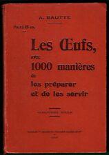 Les Oeufs, 100 manières de les préparer, Bautte, Recettes de Cuisine, 1907, BE