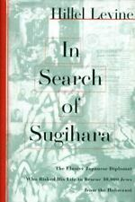 New listing In Search of Sugihara: The Elusive Japanese Diplomat Who Risked his Life to Resc
