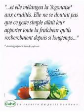 PUBLICITE ADVERTISING 1992 CALVE YOGONAISE mayonnaise à base de yaourt    120213