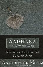 Sadhana, a Way to God: Christian Exercises in East