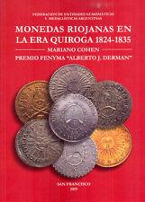 New Book! Monedas Riojanas en la Era Quiroga 1824-1835 Mariano Cohen