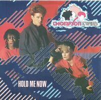 "Thompson Twins – Hold Me Now 7"" Vinyl 45rpm  Single"