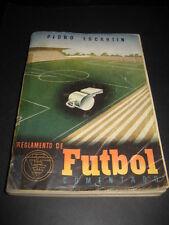 LIBRO REGLAMENTO DE FUTBOL COMENTADO 1942. PEDRO ESCARTIN