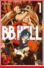 BB. HELL 1 01 T01 Manga Pika Shonen Rei WATARI # NEUF #