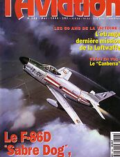 FANA DE L AVIATION N° 306F-86D SABRE DOG / DERNIERE MISSION LUFTWAFFE / CANBERRA