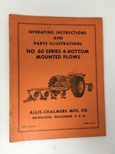 Allis Chalmers Operating Instructions Manual No 60 Series 4 Bottom Mounted Plows