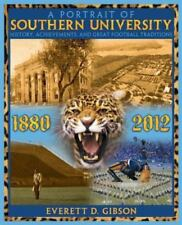 A Portrait of Southern University : History, Achievements, and Great Football...