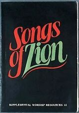Songs of Zion: Supplemental Worship Resources, 1981, Paperback, United Methodist