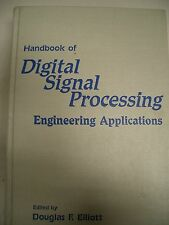 Handbook of Digital Signal Processing: Engineering Applications, Douglas Elliott