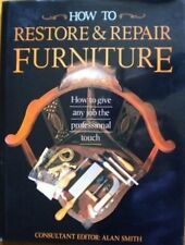 How to Restore and Repair Furniture