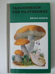 TASCHENBUCH FÜR PILZFREUNDE - BRUNO HENNING - 4.Auflage - 232 Seiten