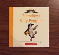 Friendliest Fairy Penguin - Little Mates Book Series - Scholastic NEW