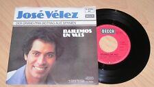 "7"" Jose Velez/Bailemos un vals/Eurovision 1978 Spanien/Single"