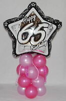 65th  BIRTHDAY -  AGE 65 - FEMALE  -  FOIL BALLOON DISPLAY - TABLE CENTERPIECE