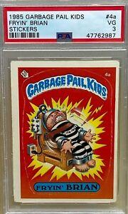 1985 TOPPS GARBAGE PAIL KIDS FRYIN' BRIAN MATTE PSA 3 VG OS1 GPK STICKER CARD 4a