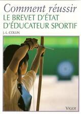 COMMENT REUSSIR LE BREVET D'ETAT D'EDUCATEUR SPORTIF - SPORT - CONCOURS  - 30 %