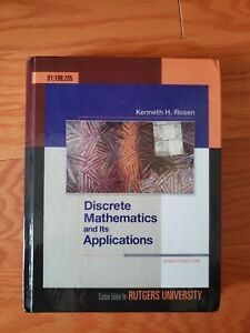 DISCRETE MATHEMATICS AND ITS APPLICATIONS (7TH EDITION) By Kenneth H Rosen