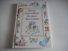 RECITS MERVEILLEUX DU PAYS DES CONTES - VENDU SANS CD