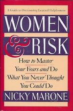Women & Risk: How to Master Your Fears and Do What