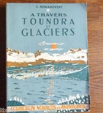 A TRAVERS TOUNDRA ET GLACIERS Voyage en Norvège 1945