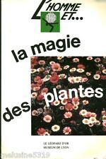 Livre l'Homme et la magie des plantes - C. Vigneau   book