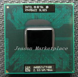 Intel core 2 duo T9400 SLGE5/SLB46   2.53 Ghz / 6 m  / 1066 processor