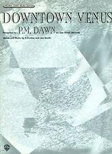 1995 Sheet Music DOWNTOWN VENUS~ P M Dawn ~ NEW! Rare!